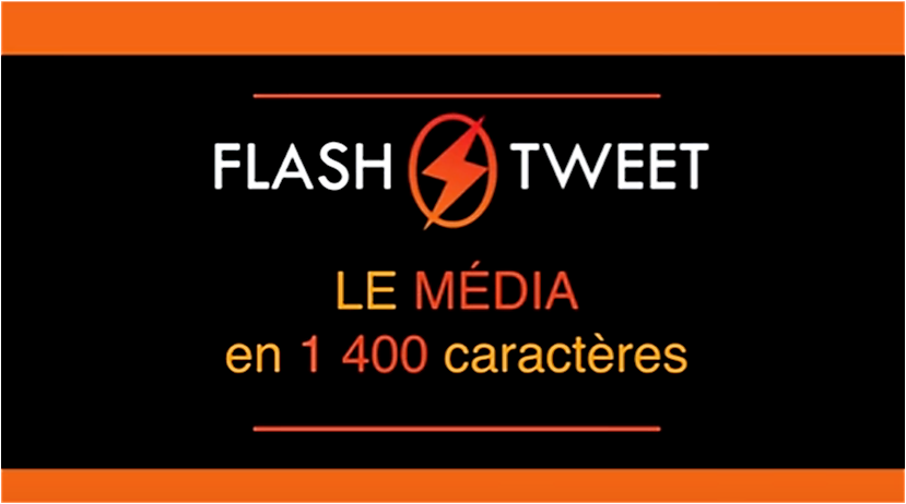FlashTweet - média sur twitter