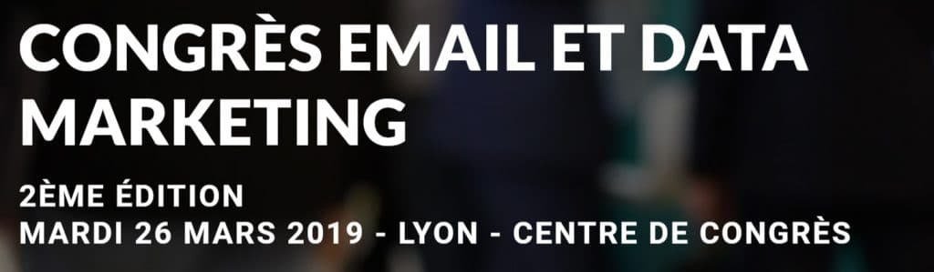 cem 1024x299 - Retour sur le Congrès Email et Data Marketing 2019 : les conférences.