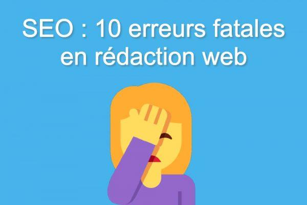 SEO : 10 erreurs rédaction web
